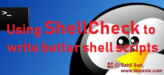 Using ShellCheck to write better shell scripts