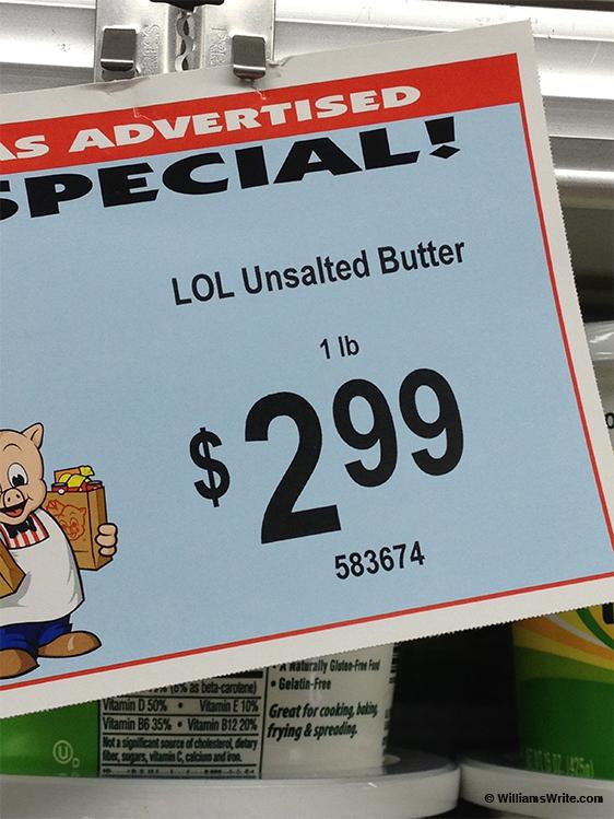 LOL Unsalted Butter (LaGrange, Georgia - 20 November 2012)