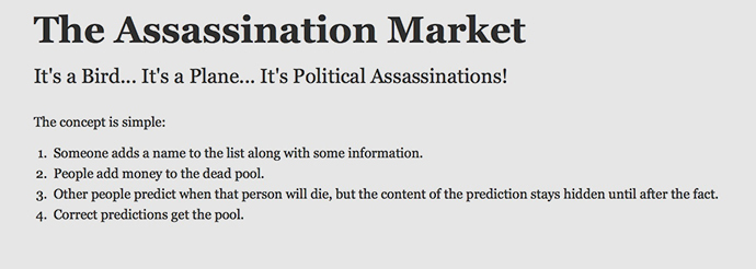 It is not clear if the website is a political statement, an illegal enterprise or both (A screenshot from the Assassination Market)