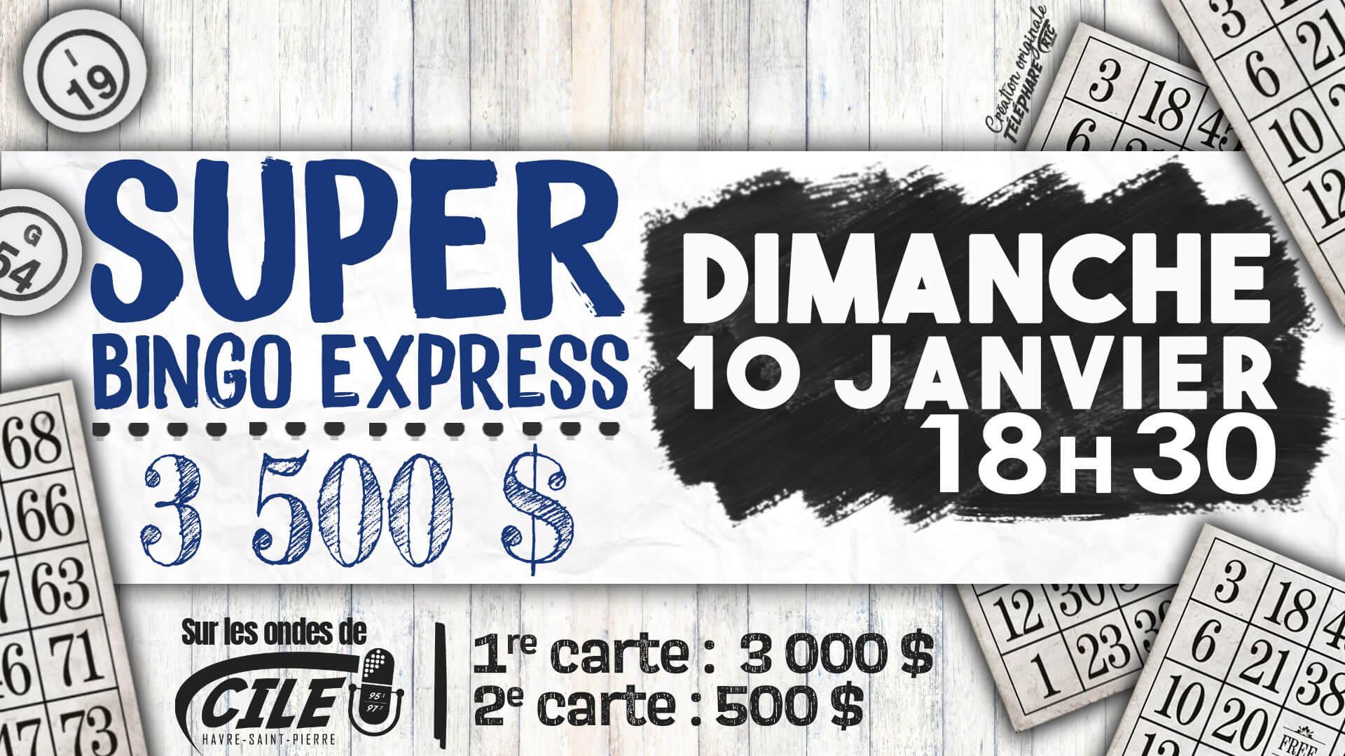 Super Bingo Express – 3 500 $ – 10 janvier 2021