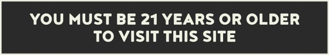 The graphic at the top of this main page states that You must be 21 years or older to visit this site.