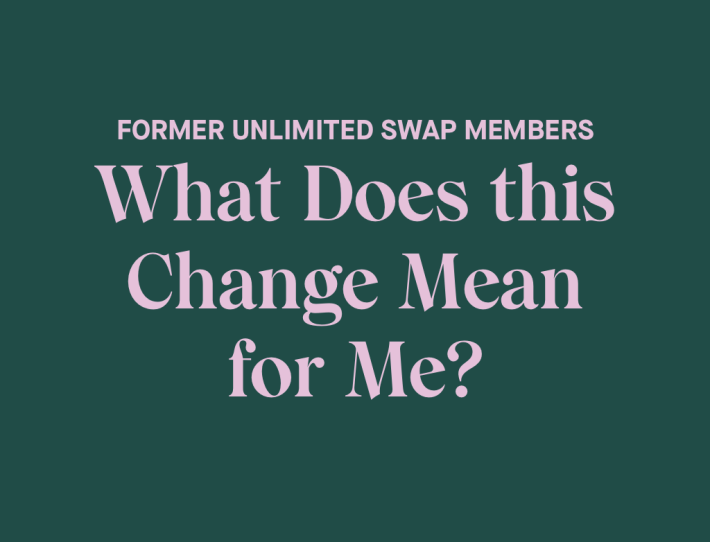 Former Unlimited Swap Members: What Does this Change Mean for Me?