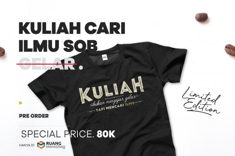 Pre Order Kaos ANAK KOS & Kuliah Jangan Mengejar Gelar
