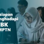 6 Persiapan Menghadapi UTBK SBMPTN 2019