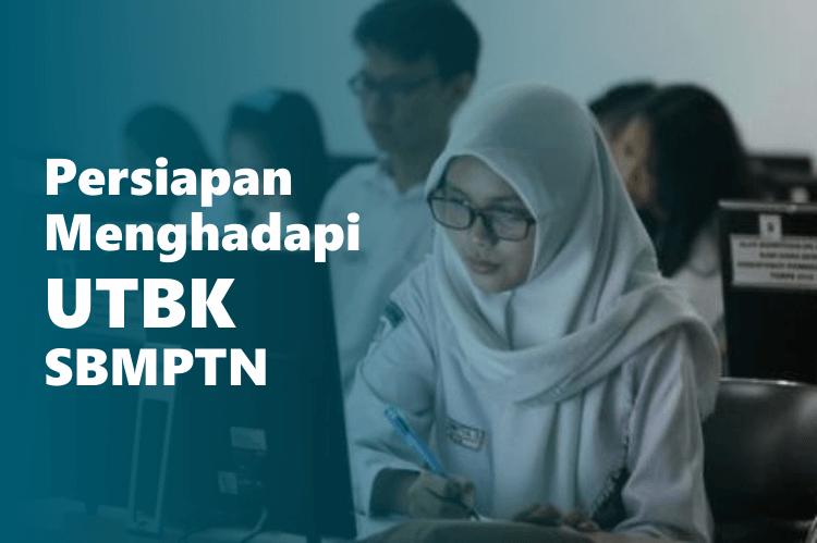 6 Persiapan Menghadapi UTBK SBMPTN 2020