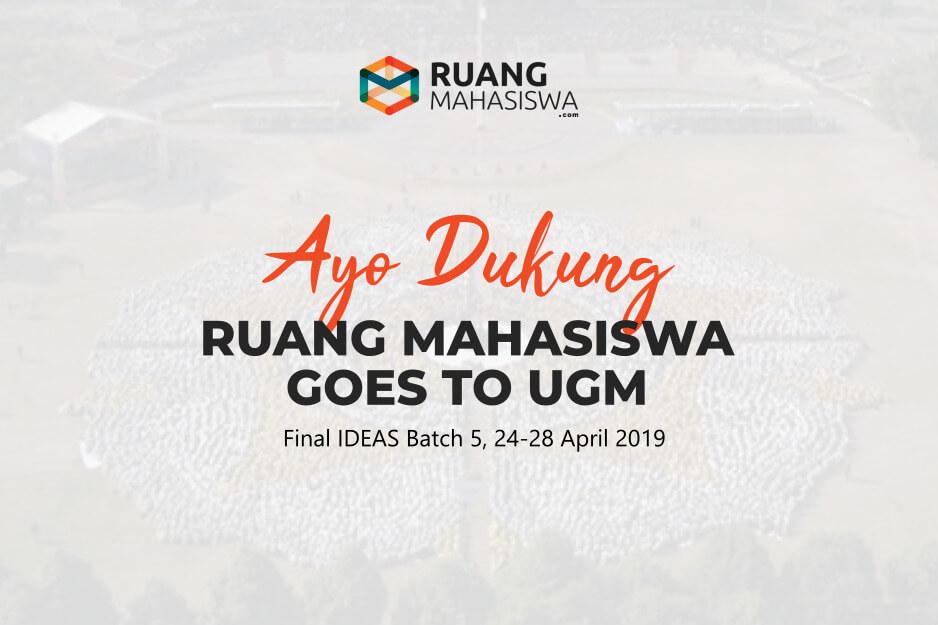 Dukung Ruang Mahasiswa di Final IDEAS UGM 2019