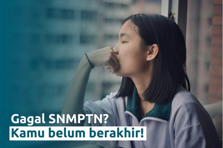 Jadikan Kegagalan SNMPTN Menjadi Titik Balik Perjuangan Selanjutnya