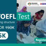 Daftar Sekarang: Test TOEFL 2019 Hanya 125 ribu + Training