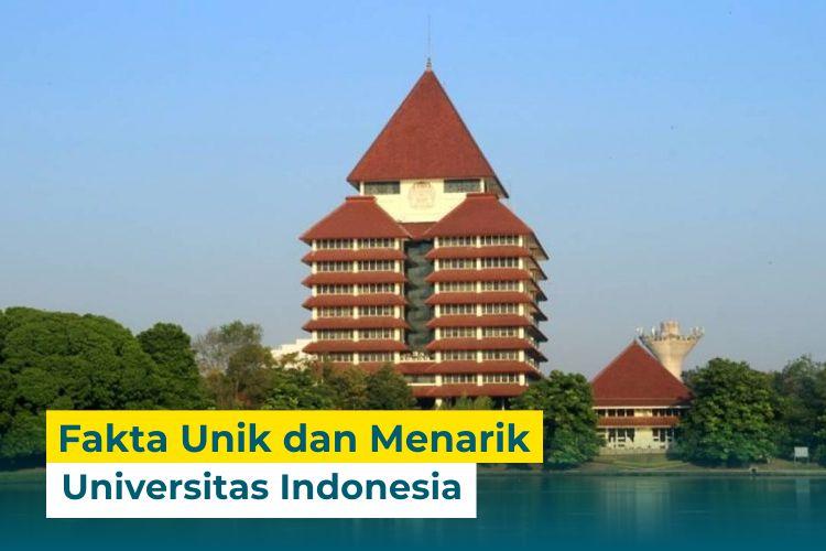 Yuk Ketahui 6 Fakta Menarik Universitas Indonesia Berikut!