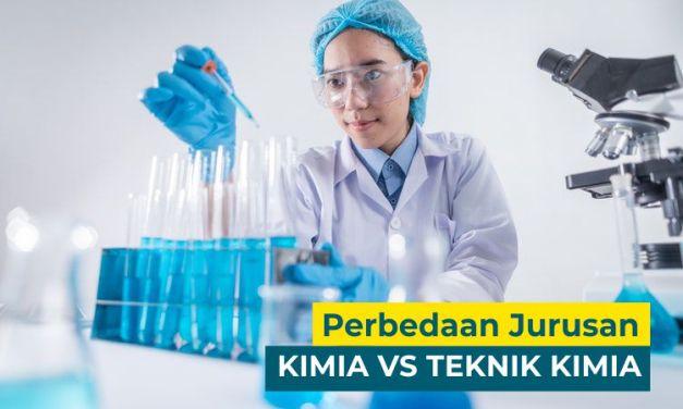 Berikut  5 Perbedaan Jurusan Kimia VS Teknik Kimia, Jangan Sampai Salah!