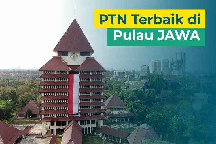 5 PTN Terbaik di Pulau Jawa versi Webometric 2021!