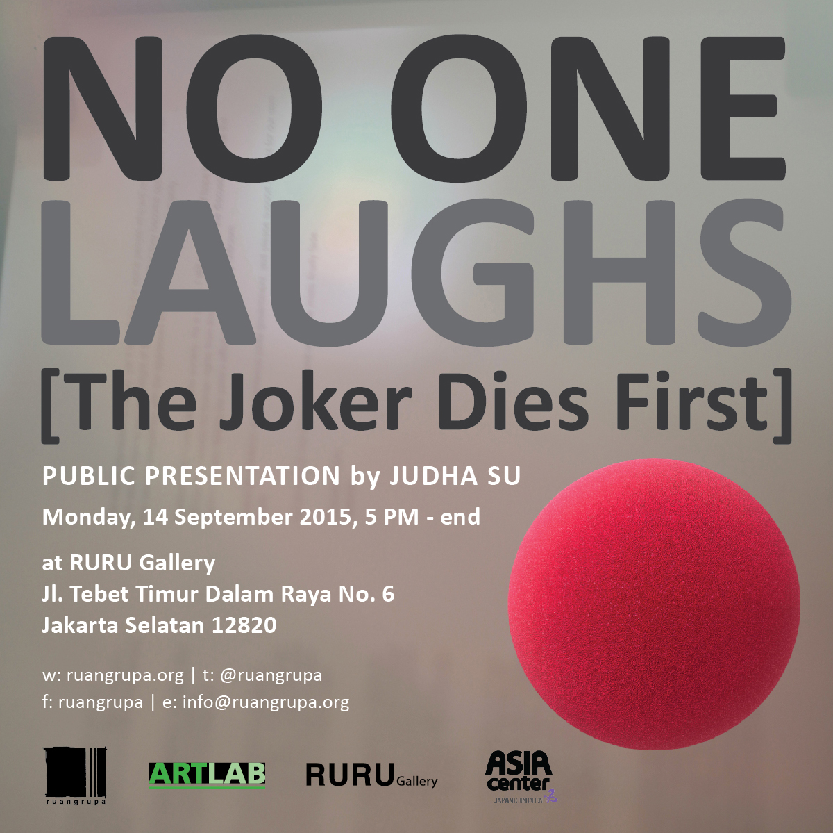 No One Laughs [The Joker Dies First] – Public presentation by Judha Su
