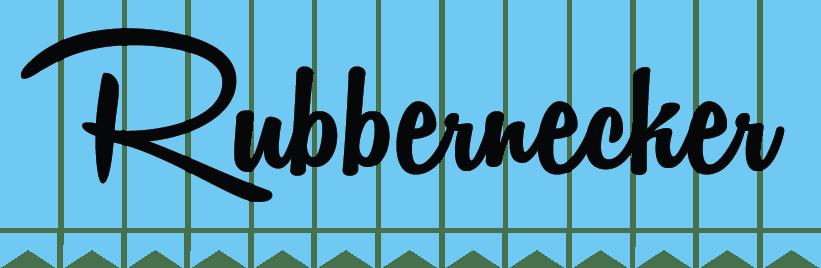 Rubbernecker Blog