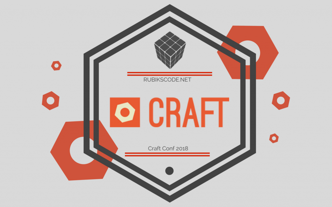 Top 5 Talks of Craft Conference 2018