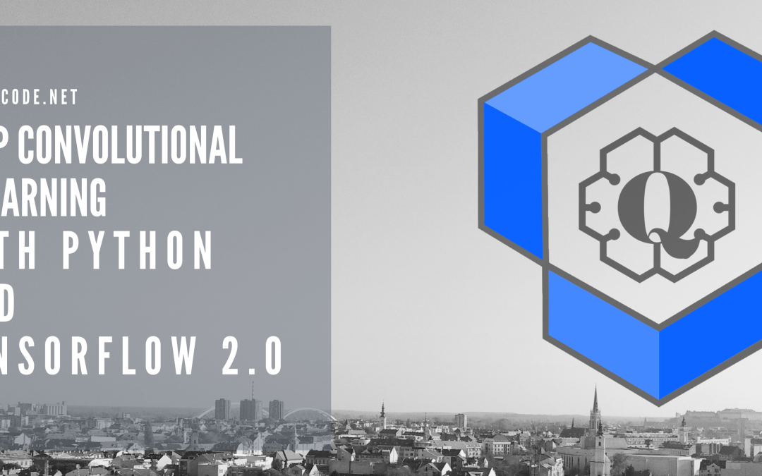 Deep Convolutional Q-Learning with Python and TensorFlow 2.0