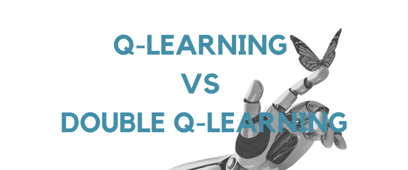 Q-Learning vs Double Q-Learning