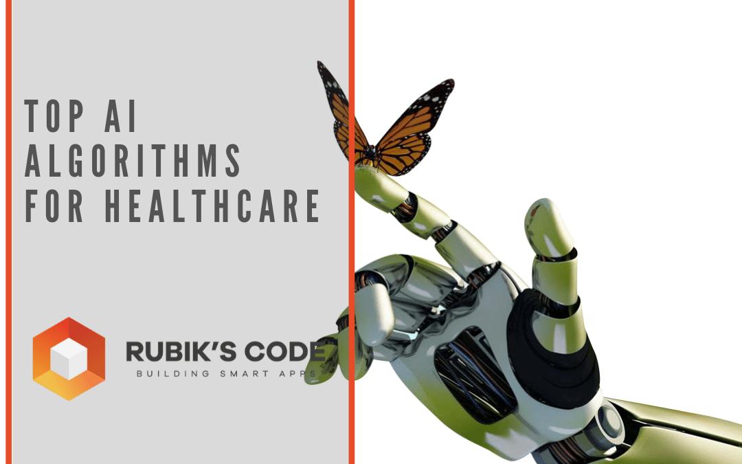 Top AI Algorithms in Healthcare