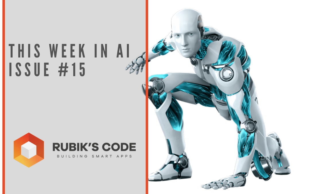 This Week in AI Issue #15