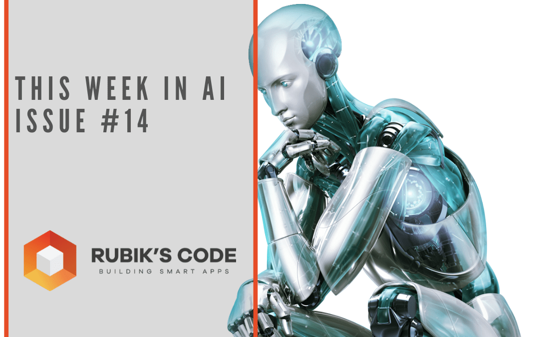 This Week in AI Issue #14
