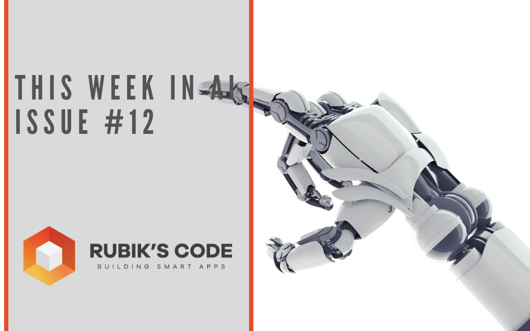 This Week in AI – Issue #12