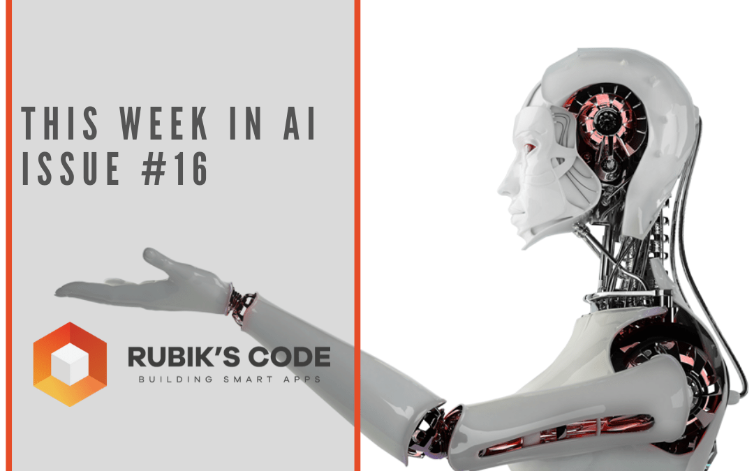 This Week in AI – Issue #16
