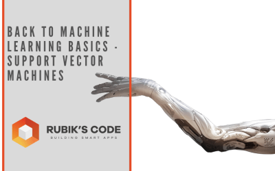 Back to Machine Learning Basics – Support Vector Machines