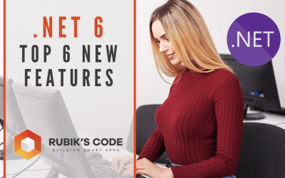 .NET 6: Top 6 New Features in the Upcoming .NET Version