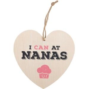 I Can At Nanas Hanging Heart Sign