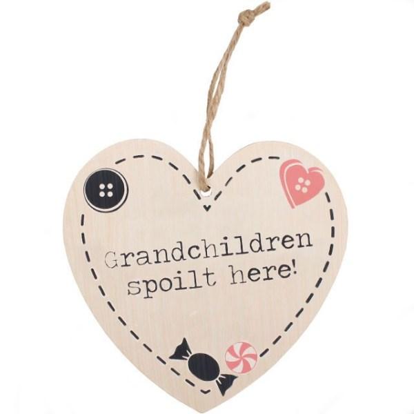 Grandchildren Spoilt Here Heart Hanging Sign