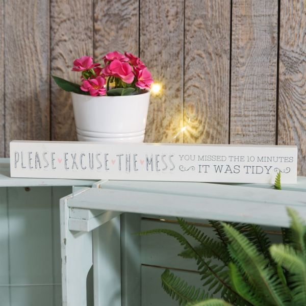Excuse The Mess Thin Mantel Plaque