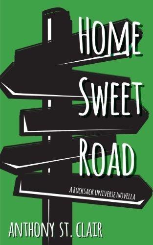 Home Sweet Road: A Rucksack Universe Fantasy Novella