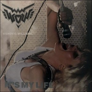 Wendy O Williams It's My Life