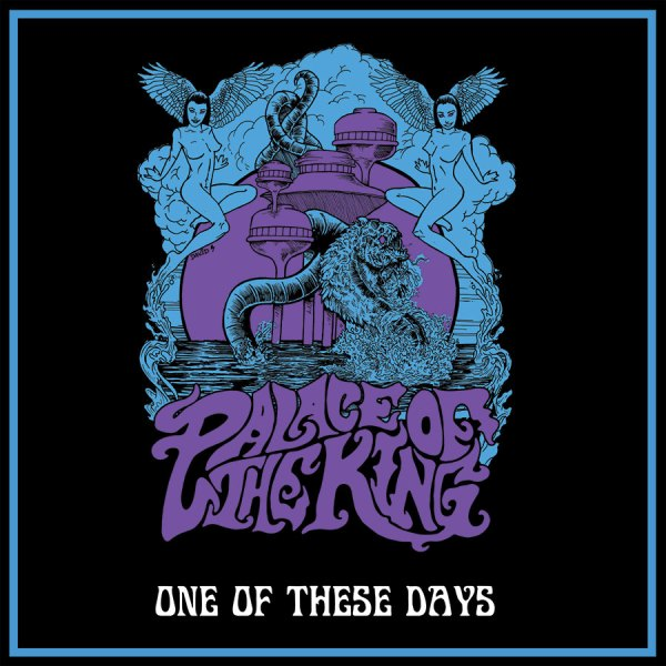 Palace Of The King: One Of These Days (Limited Edition 7″)