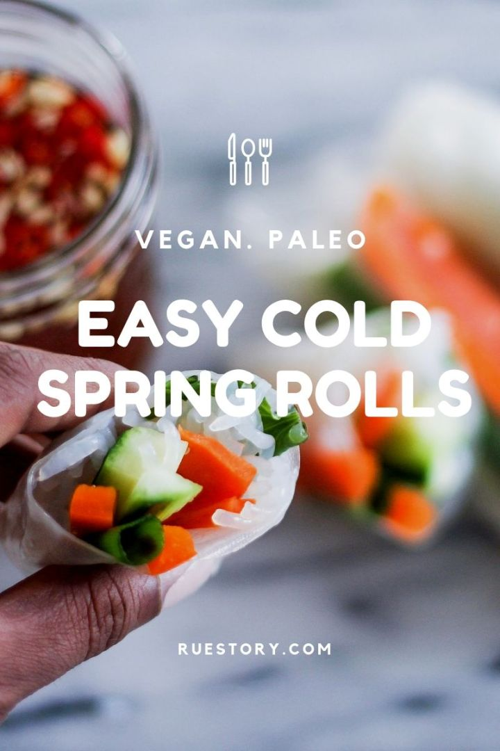 Cold Spring (or Summer) Rolls