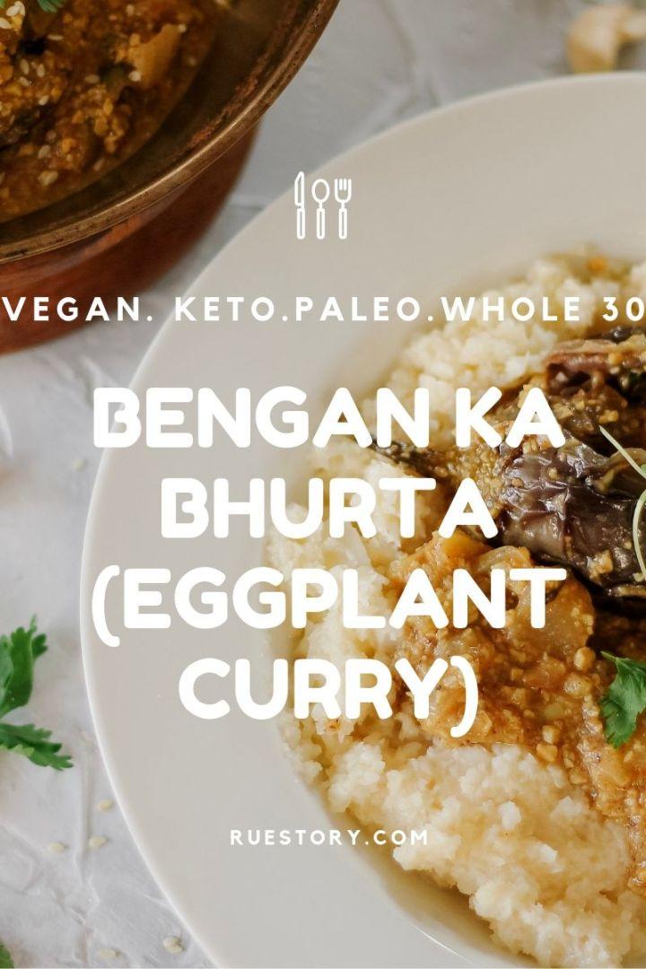 Bangin' Bengan Ka Bhurta (Eggplant Curry)