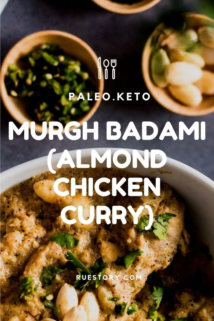 Murgh Badami (Almond Chicken Curry – GF, Keto, Paleo)