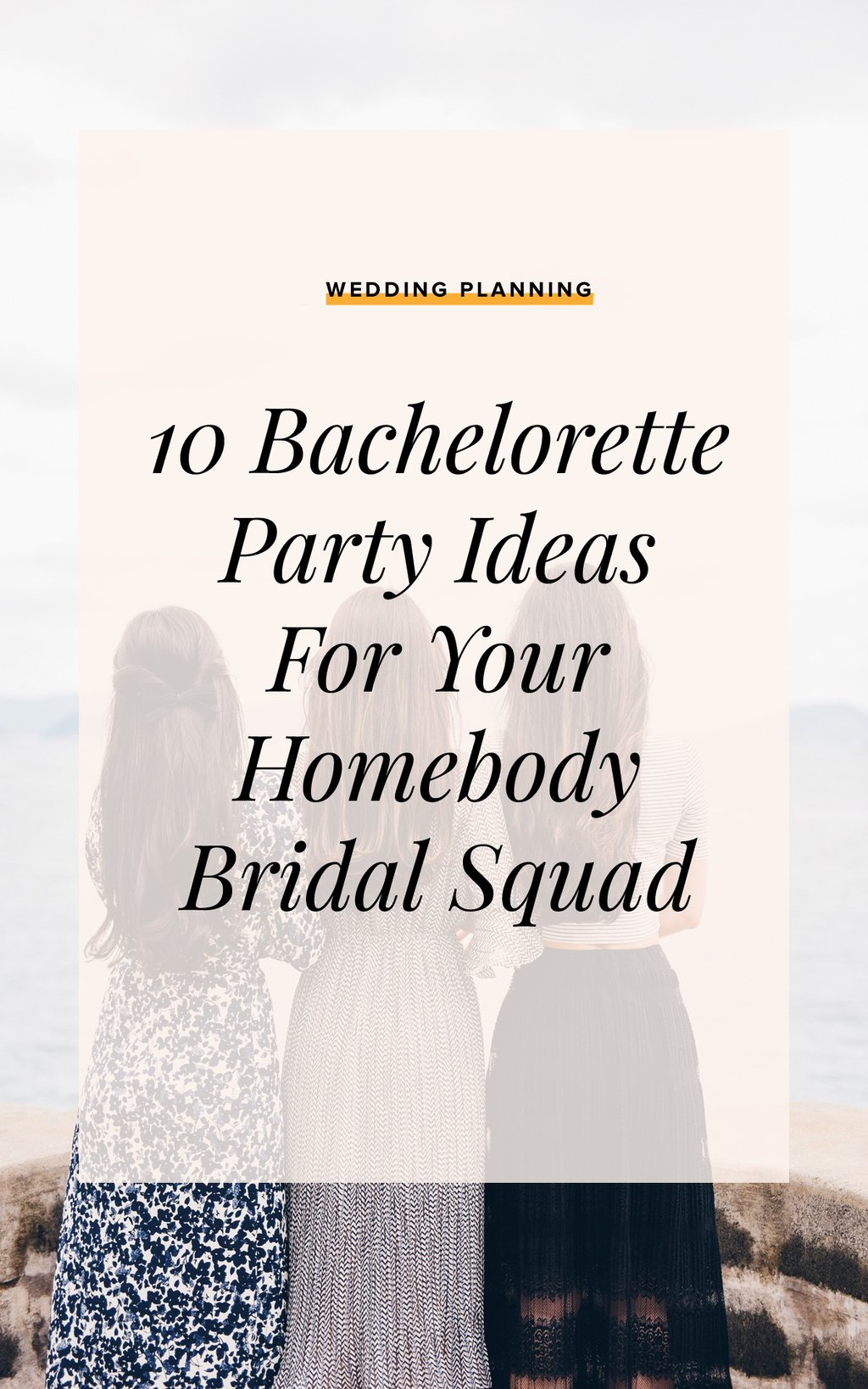 10 Bachelorette Party Ideas For The Homebody Bride Ruffled