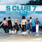 s_club_7___bring_it_all_back_by_uninvitedgrace-d9k461s