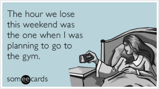 37Jbhtdaylight-savings-bed-gym-confession-ecards-someecards