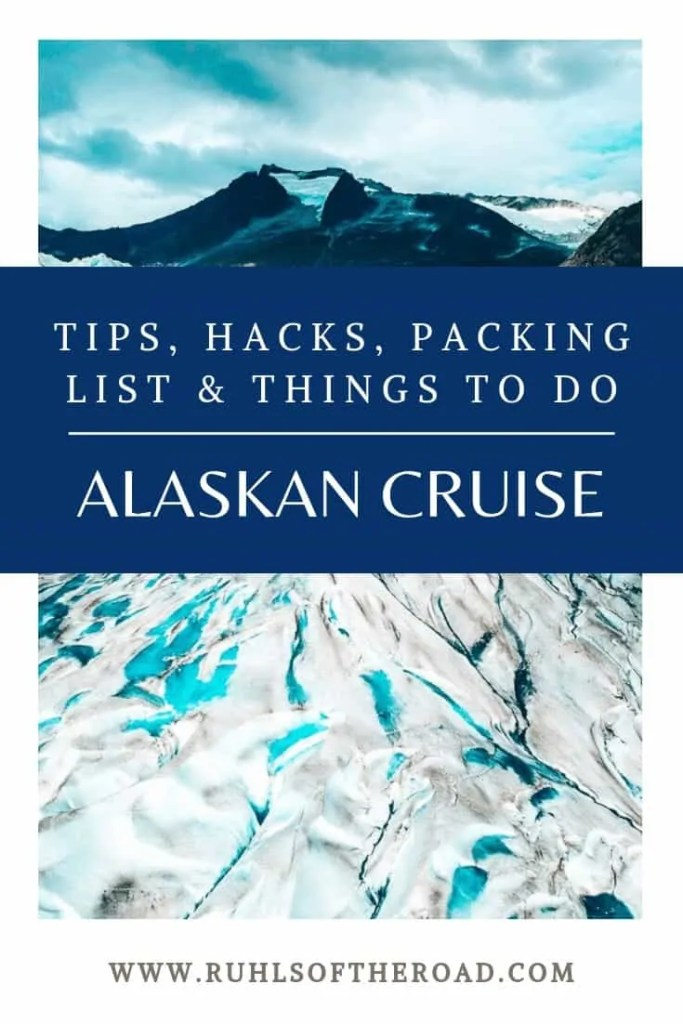 Cruise essentials for an Alaskan cruise! Packing tips for a cruise | Packing for a cruise | cruise hacks | cruise tips. Things to do in Alaska while cruising Ketchikan, Juneau, Skagway. Alaska cruise excursions | Alaska cruise Ketchikan | Alaska cruise Juneau | Alaska cruise Skagway. Booking a cruise | cruise checklist | Alaska cruise budget