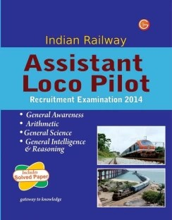 Indian Railway Assistant Loco Pilot Recruitment Examination 2014 1st Edition