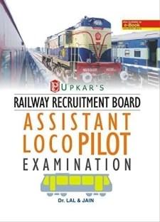 Railway Recruitment Board: Assistant Loco Pilot Examination 1st Edition