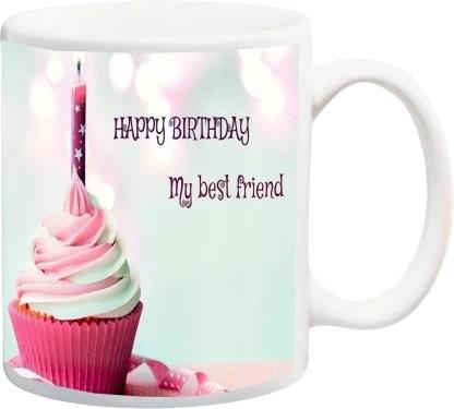 Me You Gift For Friend On Birthday Happybirthday My Best Friend Iz17jpmu 950 Printed Ceramic Coffee Mug Price In India Buy Me You Gift For Friend On Birthday Happybirthday My Best Friend Iz17jpmu 950 Printed