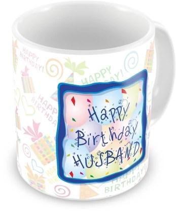Everyday Gifts Happy Birthday Gift For Husband Ceramic Coffee Mug Price In India Buy Everyday Gifts Happy Birthday Gift For Husband Ceramic Coffee Mug Online At Flipkart Com