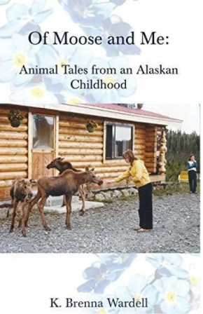 Image result for Of Moose and Me: Animal Tales from an Alaskan Childhood
