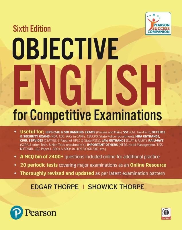Objective English : Competitive Examination 6 Edition(English, Paperback, Edgar Thorpe, Showick Thorpe)