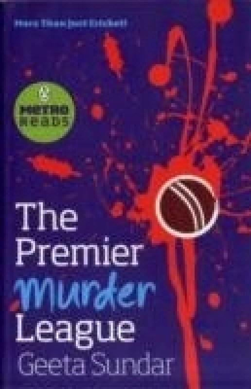 PMR: The Premier Murder League(English, Paperback, Geeta Sundar)