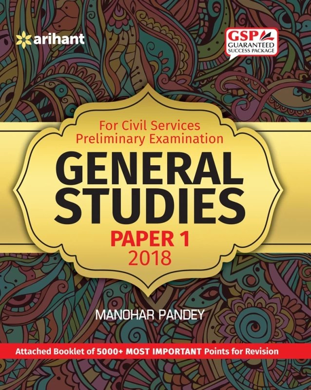 For Civil Services Preliminary Examination - General Studies Paper - 1 2018 : Attached Booklet of 5000+ Most Important Points for Revision(English, Paperback, Manohar Pandey)