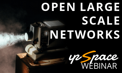 open large scale networks
