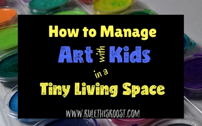 How to Manage Art With Kids in a Tiny Living Space. Tips and advice for doing art with kids in a tiny living and small space . Check out these simple tricks for doing art with kids even when space is tight!